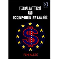 Federal Antitrust and EC Competition Law Analysis [ハードカバー]
