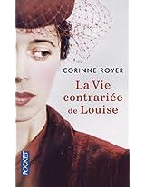 La Vie Contrariee De Louise
