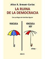 La Ruina de La Democracia.