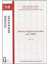 Diseno digital avanzado con VHDL/ Advanced Digital Design with VHDL