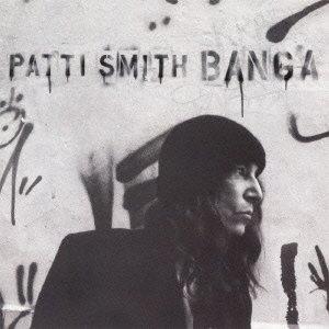 パティ・スミス『バンガ』