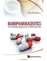 Nanopharmaceutics: The Potential Application of Nanomaterials