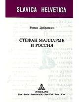 Stephane Mallarme I Rossija / Stephane Mallarme and Russia (Slavica Helvetica)