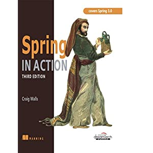 Spring in Action: Covering Spring 3.0