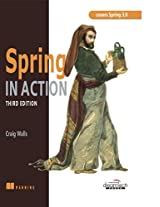 Spring in Action: Covers Spring 3.0