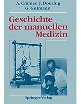 Geschichte der manuellen Medizin (Manuelle Medizin)
