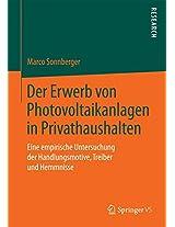 Der Erwerb von Photovoltaikanlagen in Privathaushalten: Eine empirische Untersuchung der Handlungsmotive, Treiber und Hemmnisse