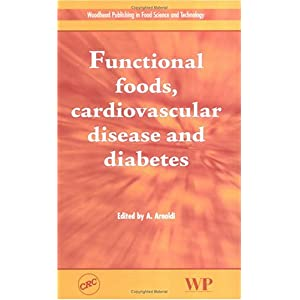 【クリックで詳細表示】Functional Foods, Cardiovascular Disease And Diabetes [ハードカバー]