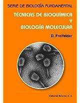 Tecnicas de bioquimica y biologia molecular