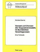 Grenzen Und Chancen Des Vorgesetztenmodells Im Betrieblichen Vorschlagswesen: Eine Fallstudie (Kreatives Management,)