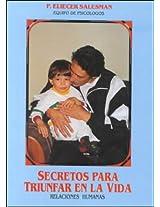 Secretos Para Triunfar En LA Vida: Relaciones Humanas