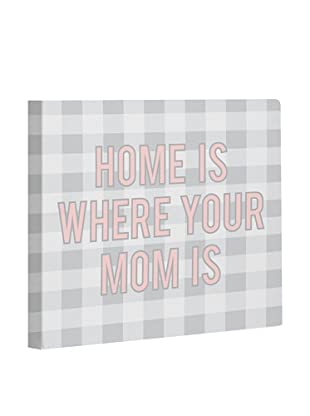 One Bella Casa Home is Where Mom is Canvas