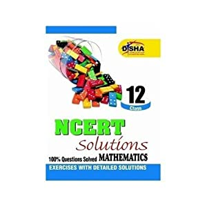NCERT Solutions Class 12 Mathematics (Old Edition) (Old Edition)