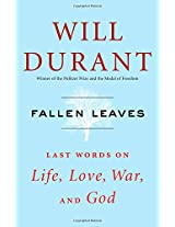 Fallen Leaves: Last Words on Life, Love, War, and God