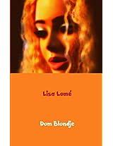 Dom Blondje (German Edition)