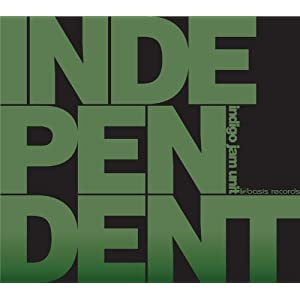 indigo jam unit『INDEPENDENT』