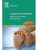 Angeborene Fremdreflexe: Haltung und Verhalten früh regulieren