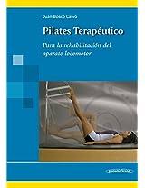 Pilates terapeutico / Therapeutic Pilates: Para la rehabilitacion del aparato locomotor / For the Rehabilitation of the Locomotor System