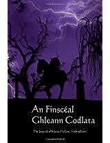 An Finsceal Ghleann Codlata / the Legend of Sleepy Hollow