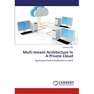 Multi-Tenant Architecture in a Private Cloud