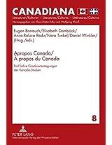 Apropos Canada / A Propos du Canada: Fuenf Jahre Graduiertentagungen der Kanada-studien (Canadiana)