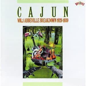 Cajun Vol.1 Abbeville Breakdown 1929-1939