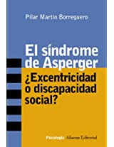 El sindrome de Asperger / Asperger Syndrome: Excentricidad o discapacidad social? / Eccentricity or Social Disability? (Psicologia / Psychology)