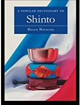 A Popular Dictionary of Shinto