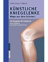 Kunstliche Kniegelenke: Wege Aus Dem Schmerz