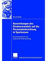 Auswirkungen des Strukturwandels auf die Personalentwicklung in Sparkassen: Eine theoretische und empirische Untersuchung