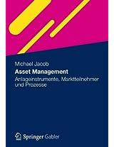 Asset Management: Anlageinstrumente, Marktteilnehmer und Prozesse