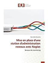 Mise En Place D'Une Station D'Administration Reseaux Avec Nagios (Omn.Univ.Europ.)