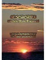 Geschichten aus dem Alten Testament: Lyrisch interpretiert (German Edition)