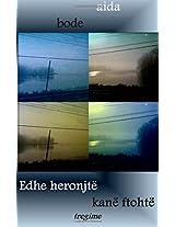 Edhe Heronjte Kane Ftohte: Tregime