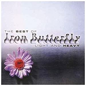 The Best Of Iron Butterfly: Light And Heavy