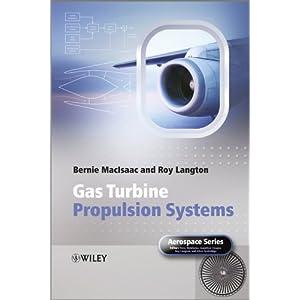 【クリックで詳細表示】Gas Turbine Propulsion Systems (Aerospace Series): Bernie MacIsaac, Roy Langton: 洋書