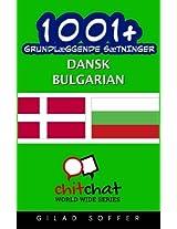 1001+ Grundlaeggende Saetninger Dansk - Bulgarian