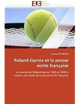 Roland-Garros Et La Presse Ecrite Francaise (Omn.Univ.Europ.)