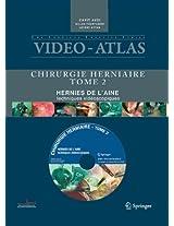 Vidéo atlas Chirurgie herniaire: II. Hernie de l'aine, techniques vidéoscopiques (Video-Atlas Chirurgie Herniaire)