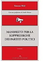 Manifesto per la soppressione dei partiti politici (Etcetera)