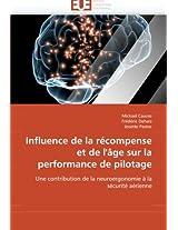 Influence de La Recompense Et de L''Age Sur La Performance de Pilotage (Omn.Univ.Europ.)