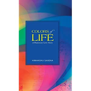 Colors of Life: A Passionate Love Story