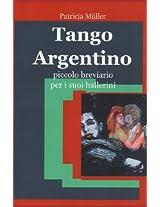 Tango Argentino - Piccolo Breviario per i suoi Ballerini
