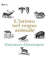 L'istinto nel regno animale (Italian Edition)