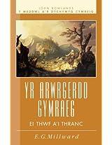 Arwrgerdd Gymraeg, yr - ei Thwf a'i Thranc