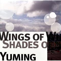 Wings of Winter, Shades of Summer(松任谷由実)