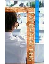 webmarketing: Développer et mettre en place une stratégie marketing efficace (French Edition)