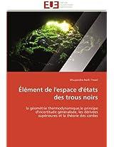 Element de L'Espace D'Etats Des Trous Noirs (Omn.Univ.Europ.)