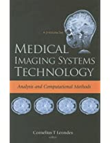 Medical Imaging Systems Technology: Analysis and Computational Methods v. 1