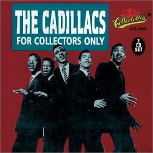 The Cadillacs - For Collectors Only